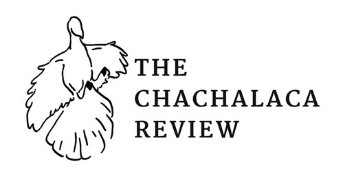 The Chachalaca Review
