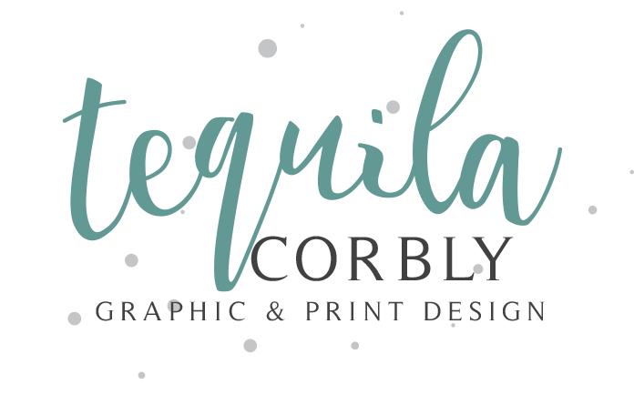 tequila Corbly; Graphic and Print Design