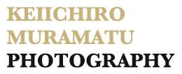 KEIICHIRO MURAMATSU FINE ART  PHOTOGRAPHY