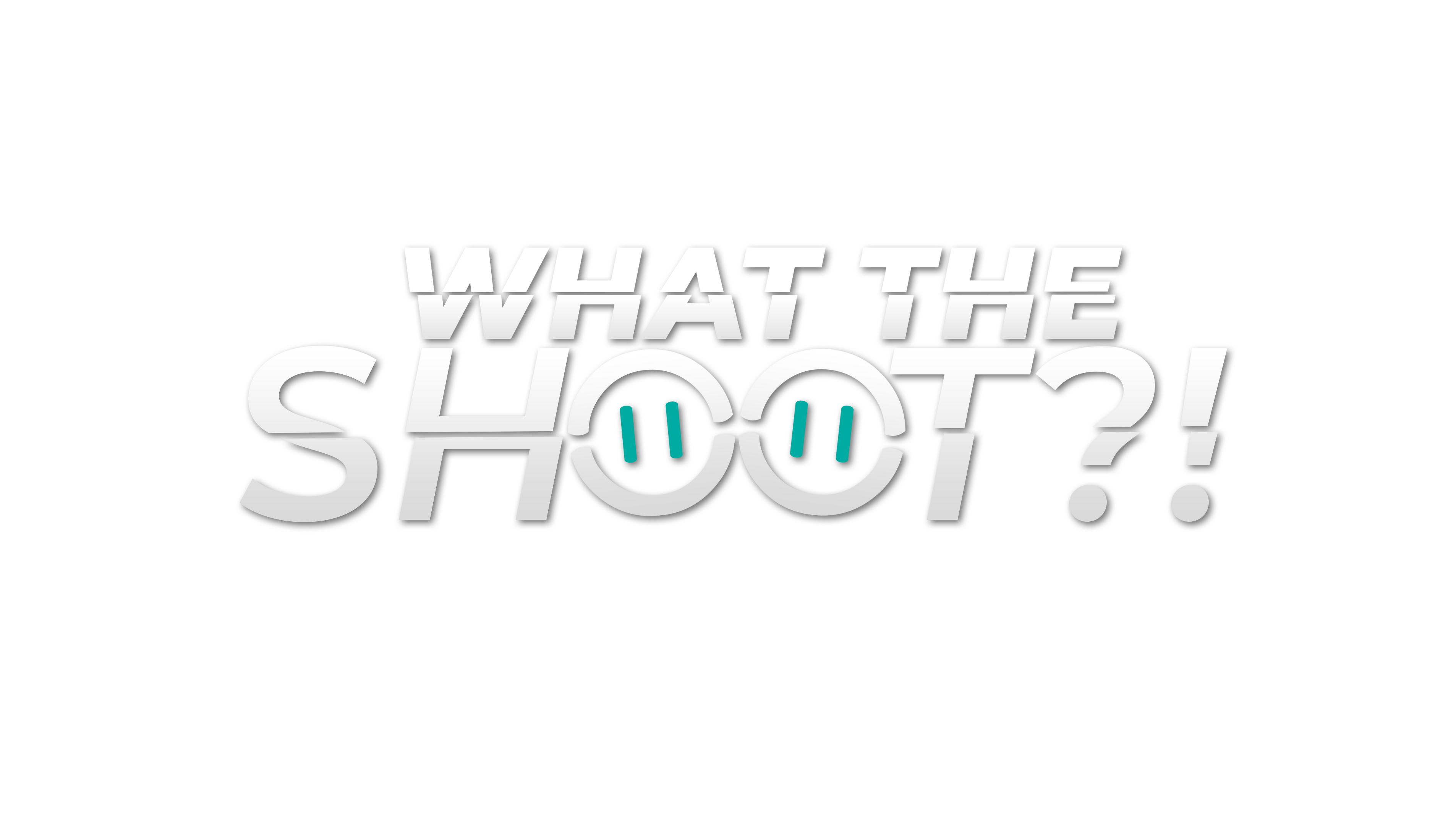 What The Shoot?!
