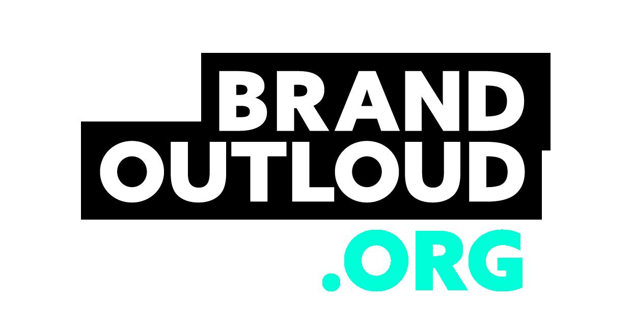BRANDOUTLOUD