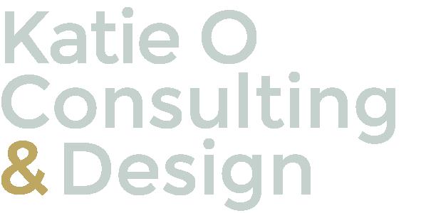 Katie O Consulting & Design