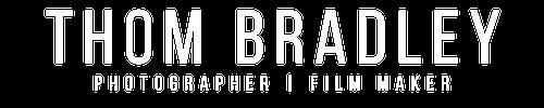 Thom Bradley | Photographer & Videographer