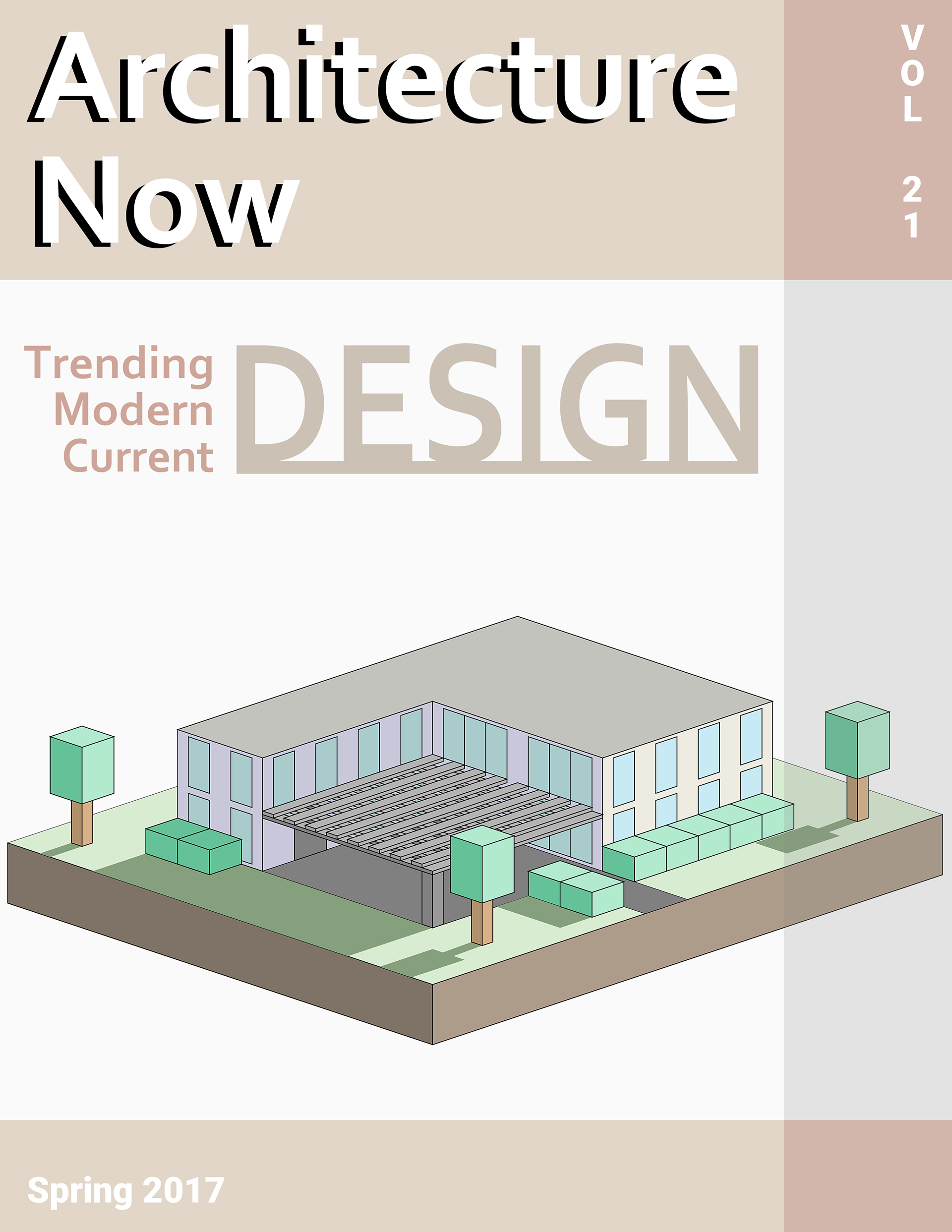 Samuel furr architecture now magazine cover for my photoshop class i was required to create a magazine cover and i decided to create a modern trendy architecture magazine with a modern isometric ccuart Choice Image