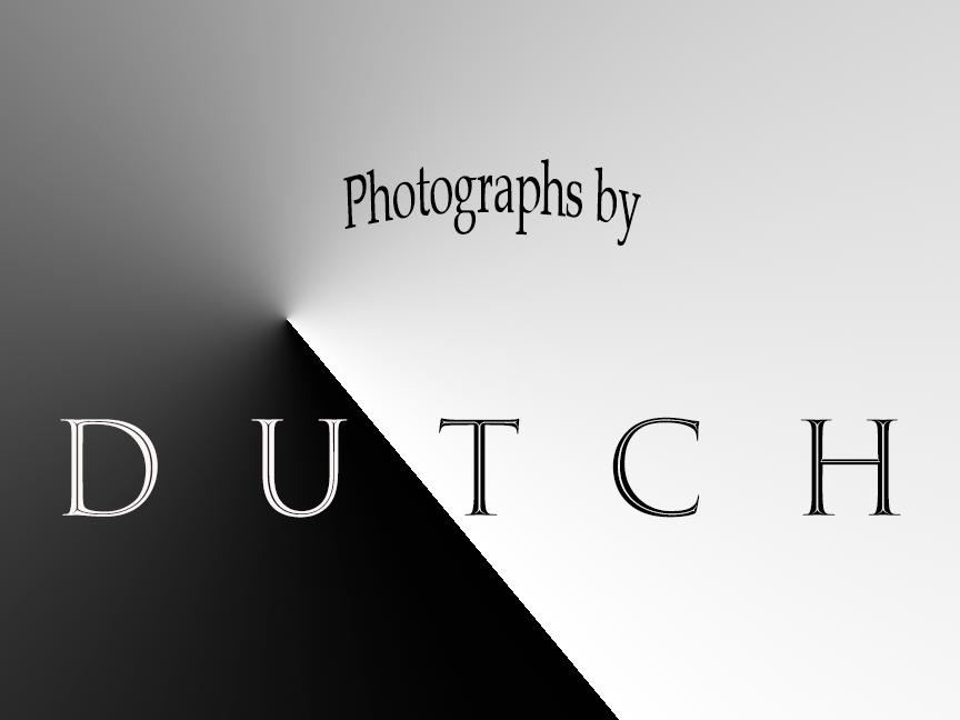 Photographs by D U T C H