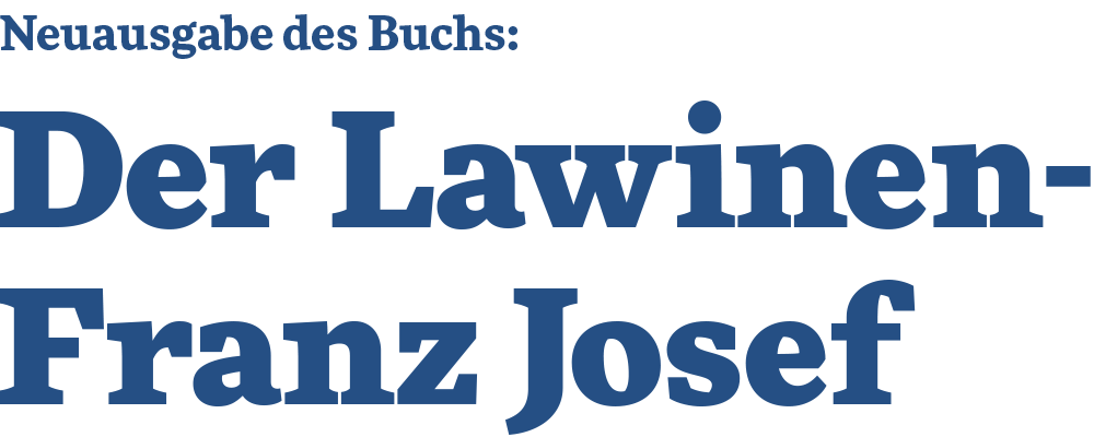 Der Lawinen-Franz Josef