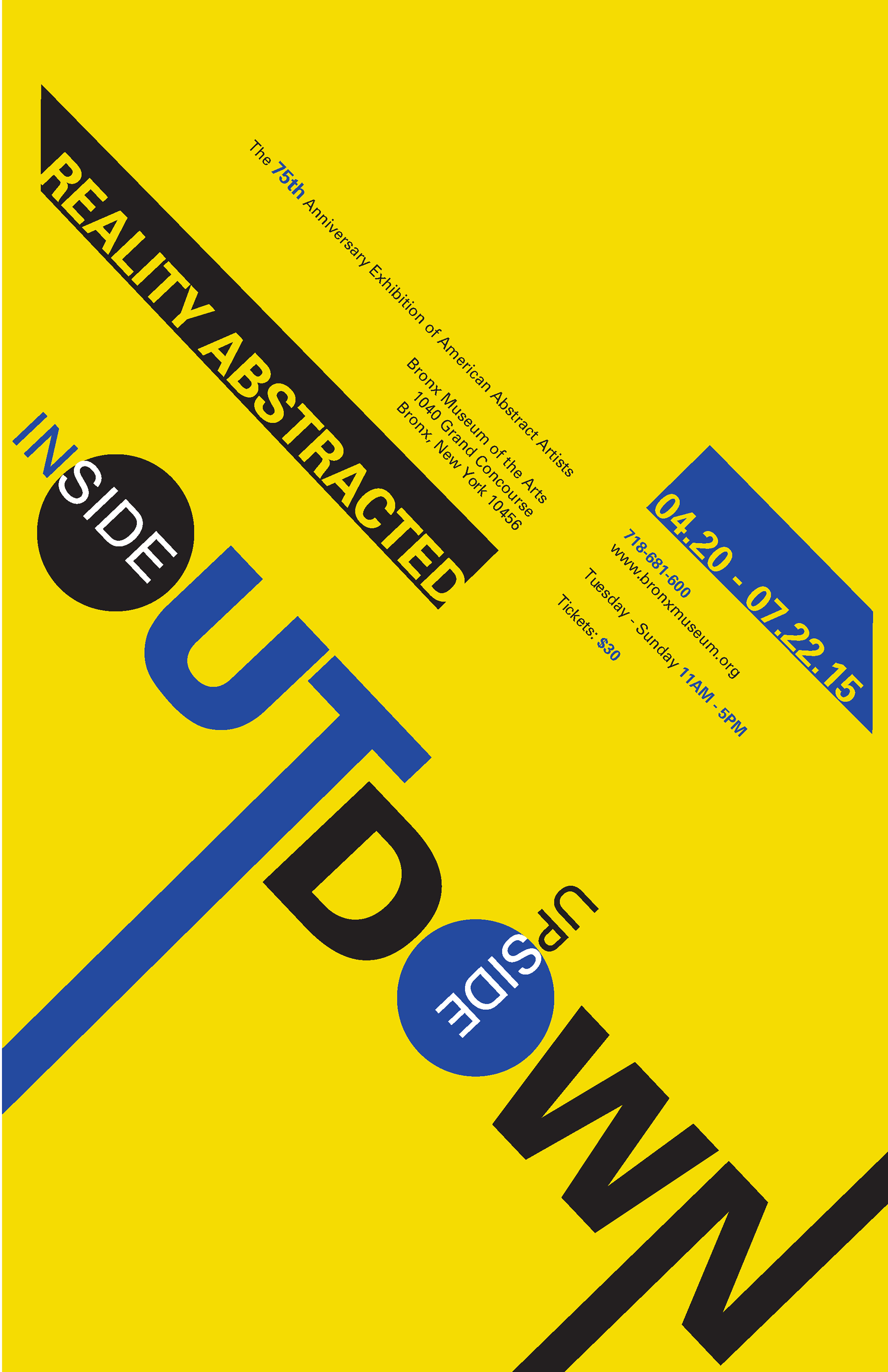 A Poster Design For An Exhibition Called Inside Out Upside Down The Goal Was To Create That Translates Feeling Of Abstraction Through Type