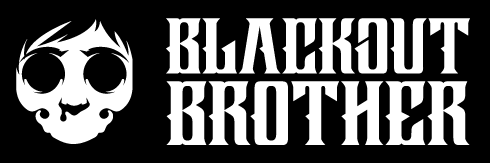 BLACKOUT BROTHER