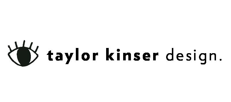 Taylor Kinser Design