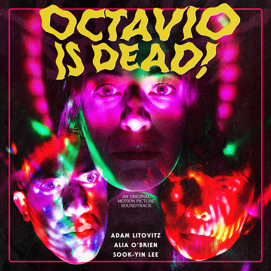 octavio is dead soundtrack